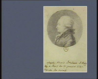 Charle Alexis Brulart Sillery né à <em>Paris</em> le 21 janvier 1737 député de Reims : [dessin]