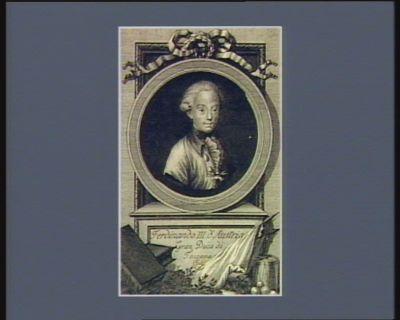 Ferdinando III d'Austria gran duca di Toscana [estampe]
