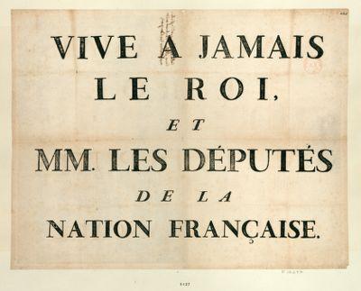 Vive a jamais le Roi, et MM. les deputés de la nation française