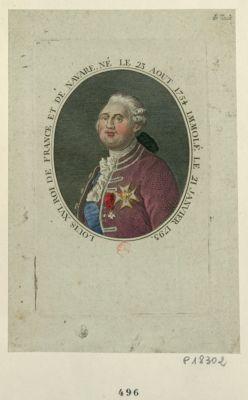 Louis XVI , Roi de France et de Navarre, né le 23 aout 1754 immolé le 21 janvier 1793 [estampe]