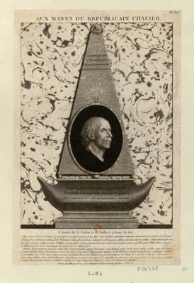 Aux mânes du républicain <em>Chalier</em> Joseph <em>Chalier</em> assassiné judicièrement le 16 juillet <em>1793</em> par les aristocrates et les fédéralistes de <em>Lyon</em> (aujourd'hui commune affranchie) : je donne mon ame à l'éternel, mon coeur aux patriotes, et mon corps aux scélérats... : [estampe]