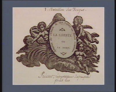 La  liberté ou la mort Armées de l'Ouest & des Côtes de Brest réunies : [estampe]