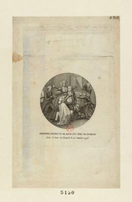 Dernière entrevue de Louis XVI avec sa famille [estampe]