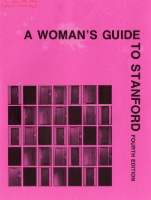 A Woman's Guide to Stanford. 4th Edition