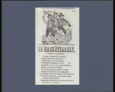 La  Marseillaise chant national... : [estampe]