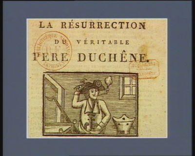 La  Résurrection du véritable pere Duchêne [estampe]