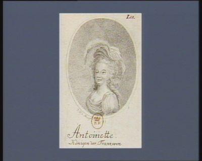 Antoinette Königin der Franzosen [estampe]