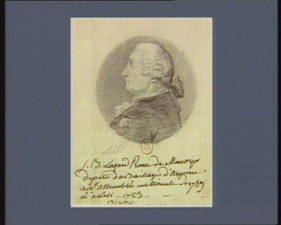 J.B. Lazare René de Moncorps député du baillage d'Auxerre à l'Assemblée nationale de 1789... : [dessin]