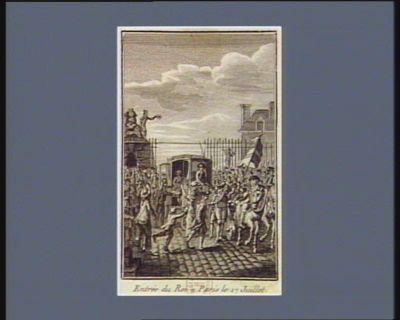 Entrée du Roi à Paris le 17 juillet [estampe]