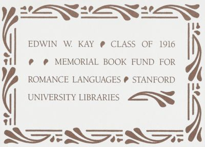 Edwin W. Kay, Class of 1916, Memorial Book Fund for Romance Languages