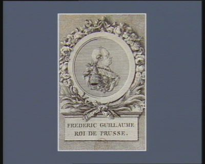 Frederic Guillaume roi de Prusse : [estampe]