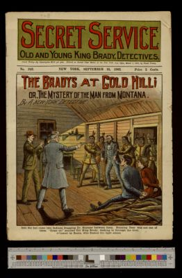 The Bradys at Gold Hill; or,m The Mystery of the Man from Montana