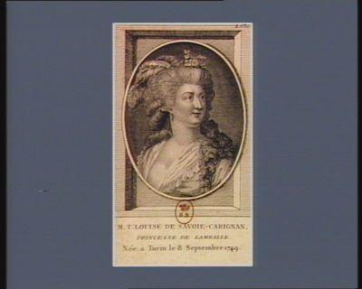 M.T. Louise de Savoie-Carignan, princesse de Lamballe née à Turin le 8 septembre 1749 : [estampe]