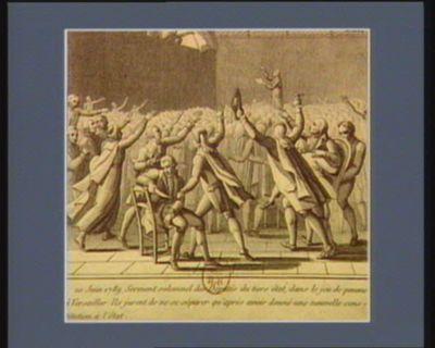 20 juin 1789. Serment solemnel des députés du Tiers état, dans le Jeu de Paume à Versailles ils jurent de ne se séparer qu'après avoir donné une nouvelle Constitution à l'Etat : [estampe]