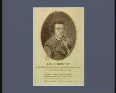 Jac.P. Brissot député du département de <em>Paris</em> à l'Assemblée législative, en 1791, et à la Convention nationale, en 1792... : [estampe]