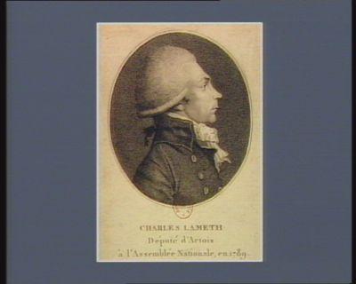 Charles Lameth député d'Artois à l'Assemblée nationale, en 1789 [estampe]