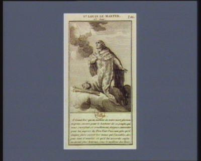 St Louis le martyr, 23 aout prière, ô grand roi qui au moment de votre mort glorieuse, priez encore pour le bonheur de ce peuple qui vous sacrifiant si cruellement, daignez intercéder pour lui... : [estampe]