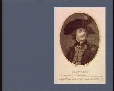 Santerre com.dant de la Garde nat.le parisienne en 1792 chef de brig.de de l'ar.mée rep.aine contre celle de la Vendée : [estampe]