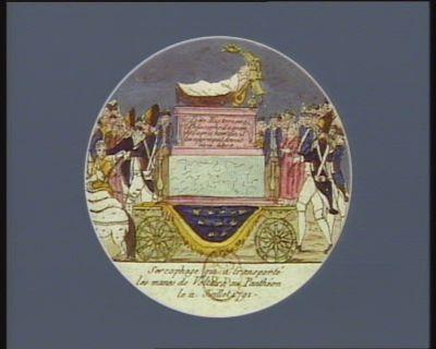 Sarcophage qui a transporté les manes de Voltaire au Panthéon le 11 juillet 1791 [estampe]
