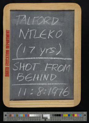 Talford Ntleko (17 years), shot from behind, 11:8:1976