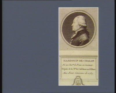 Hardouin de Chalon né au chat.au de Frans en Guienne. Député de la n.sse de Castelmeron d'Albert aux Etats génraux de 1789 : [estampe]