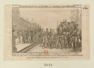 Decente de Louis le fuyard au Château des Tuileries Louis XVI arrivé aux Tuileries, le peuple témoigna son indignation contre les 3 postillons gardes du corps, mais ce moment fut arrêté <em>à</em> la vue de M. Pétion, député <em>a</em> l'Assemb lée nationale : [estampe]