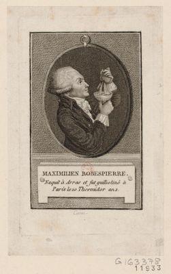 Maximilien Robespierre naquit à Arras et fut guilliotiné à <em>Paris</em> le 10 thermidor an 2 : [estampe]