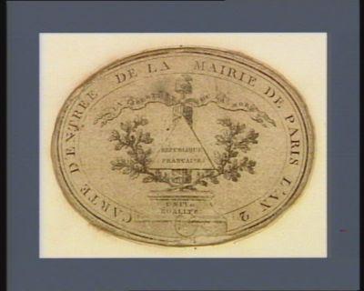 Carte d'entrée de la Mairie de Paris l'an 2 la liberté ou la mort. République française. unité égalité : [estampe]