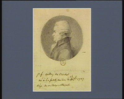 P.F. Aubry du Bochet né à la Ferté Milon le 14 7.bre 1737, député de Villers-Cotterets : [dessin]