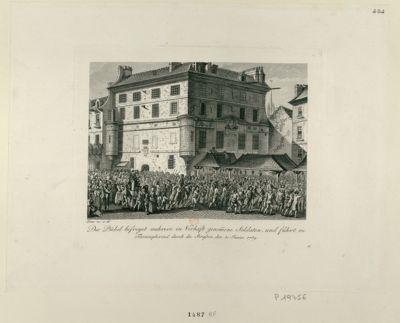 Der  Pöbel befreyet mehrere in Verhaft genommene Soldaten, und führt sie Thriumphirend durch die Strassen den 30 Junius 1789 : [estampe]