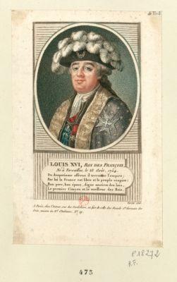 Louis XVI , roi des François né à Versailles... : [estampe]