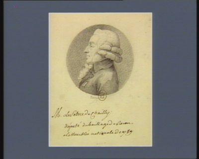M. Le Febvre de Chailly député du baillage de Rouen à l'Assemblée nationale de 1789 : [dessin]