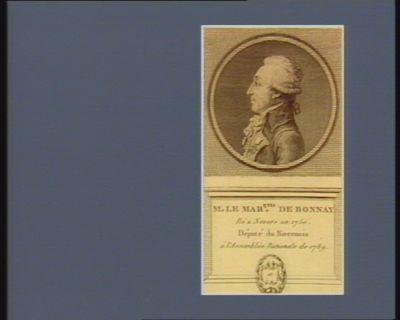 M. le mar.quis de Bonnay né à Nevers en 1750 député du Nivernois à l'Assemblée nationale de 1789 : [estampe]