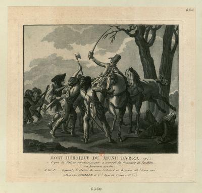 Mort héroique du jeune <em>Barra</em> a qui la patrie reconnoissante a accordé les honneurs du Panthéon ses dernières paroles, à toi f.... brigand, le cheval de mon colonel et le mien ah ! bien oui : [estampe]