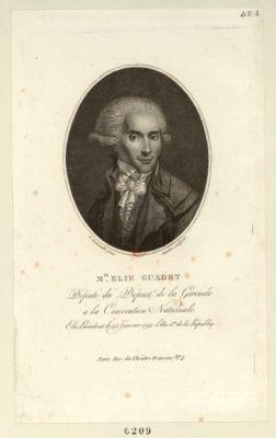 M.te Elie Guadet député du départ.t de la Gironde à la Convention nationale. Elu président le 22 janvier 1792 l'an 1.er de la Républiq. : [estampe]