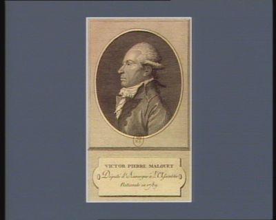 Victor Pierre Malouet député d'Auvergne à l'Assemblée nationale en 1789 : [estampe]