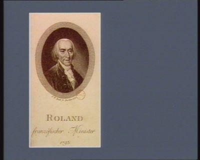 Roland französischer Minister 1793 [estampe]