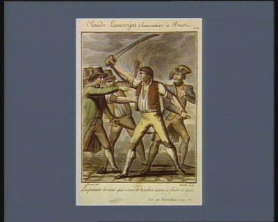 Claude Lauverjat chaircuitier à Brest le premier de vous qui osera le toucher, aura à faire à moi. Le 27 novembre 1791 v.s. : [estampe]