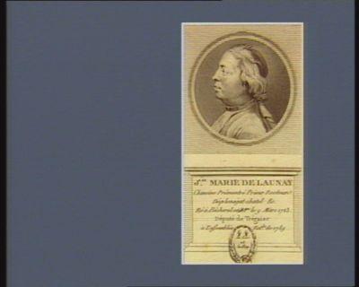J.ean Marie de Launay chanoine prémontré prieur recteur Deplenagat Chatel &<em>c</em>. né à Bécherel en B.gne le 9 mars 1723 député de Tréguier à l'Assemblée nat.le de 1789 : [estampe]