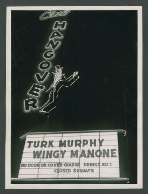 Club Hangover sign featuring Turk Murphy and Wingy Manone