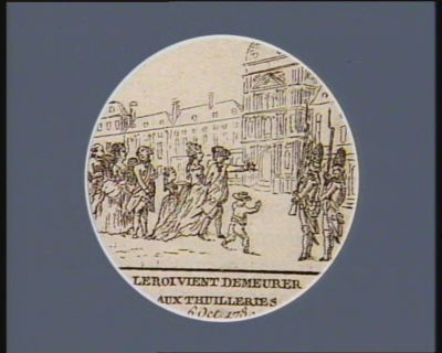 Le  Roi vient demeurer aux Thuilleries 6 octobre 1789 : [estampe]