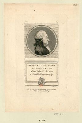 Pierre Antoine Durget né à Vesoul le 25 mars 1745 député du bail.ge d'Amont à l'Assemblée nationale de 1789 : [estampe]