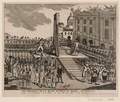 Fin tragique de la reine de France Maria Antoneta exécuté le <em>16</em> octobre <em>1793</em> sur la place de Louis XV, dite place de la Révolution : [estampe]